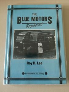 THE BLUE MOTORS BY ROY H LEE