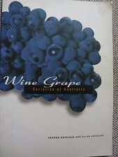 Wine Grape Varieties Of Australia George Kerridge, Allan Antcliff,Good Copy.1996