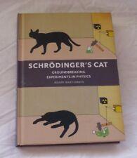 BOOK SCHRODINGER'S CAT GROUNDBREAKING EXPERIMENTS IN PHYSICS ADAM HART-DAVIS