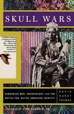 Skull Wars: Kennewick Man, Archaeology, and the Battle for Native-ExLibrary