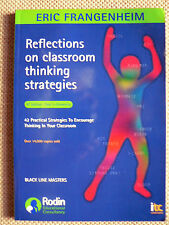 Reflections on Classroom Thinking Strategies 9e  42 Practical Strategies (2006)