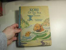 1930 Kobi of the Sea by Hal. G. Evarts Illus. Don Nelson
