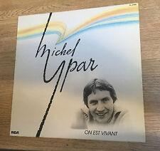 LP France Michel Ypar On est vivant 1981 EXC