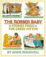 The Robber Baby: Stories from the Greek Myths-ExLibrary