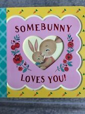 Somebunny Loves You by Minnie Birdsong 9781680523799 (Board book, 2018)