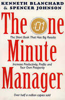 The One Minute Manager by Kenneth Blanchard & Spencer Johnson (Paperback 1996)