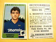 Figurina Album Calciatori Panini 1984/85 n°242 ROBERTO MANCINI SAMPDORIA nuova
