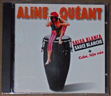 ALBUM CD - ALINE QUEANT - SALSA BLANCA - FANTAZIQUE- 1999 - ETAT NEUF