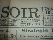 LE FAMEUX FAUX SOIR EDITE PAR LA RESISTANCE BELGE EN 1943 TRES BEL ETAT -