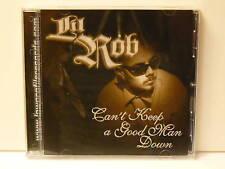 LIL ROB - CAN´T KEEP A GOOD MAN DOWN US CD 2001 Royal T