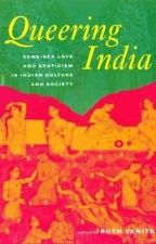 NEW Queering India: Same-Sex Love and Eroticism in Indian Culture and Society