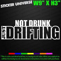 Not Drunk Just Drifting Funny Car Window Decal Bumper Sticker JDM Racing Race586