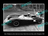 OLD POSTCARD SIZE PHOTO OF STEVE McQUEEN & HIS LOTUS 30 DAY OF CHAMPIONS 1965