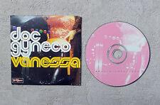 "CD AUDIO MUSIQUE  / DOC GYNECO ""VANESSA / TEL PERE TEL FILS"" 2T CD SINGLE  1997"