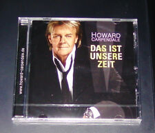 HOWARD CARPENDALE DAS IST (VOICI) UNSERE (NOTRE) ZEIT CD EXPÉDITION RAPIDE