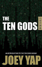 Ten Gods by Yap, Joey, NEW Book, FREE & FAST Delivery, (Hardcover)