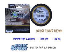 POWER PRO FILO TRECCIATO SUPER 8 SLICK MT 275 mm 0,28 TIMBER BROWN originale USA