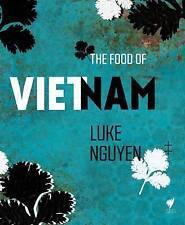 NEW The Food of Vietnam by Luke Nguyen
