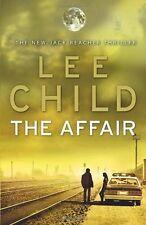 The Affair: (Jack Reacher 16),Lee Child- 9780553825503