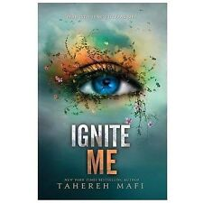 Ignite Me (Shatter Me), Mafi, Tahereh, Good Condition, Book