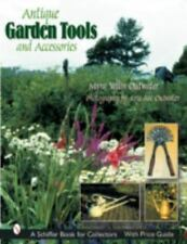 Antique Garden Tools and Accessories - 750+ Color Photos