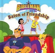 Bibleman and the Baton of Friendship (board book) .. NEW
