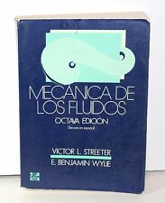 Mc CRAW HILL V. STREETER B. WYLIE MECANICA DE LOS FLUIDOS OCTAVA EDICION