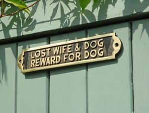 "Solid Brass ""Lost Wife & Dog Reward For Dog"" Wall Plaque/Sign"