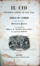 1853 – DE LAUZIERS, IL CID. TRAGEDIA LIRICA – OPERA MILANO TEATRO ALLA SCALA