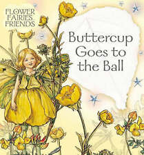 Buttercup Goes to the Ball (Flower Fairies Friends), Barker, Cicely Mary, New Bo