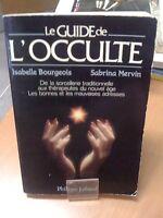 Le Guide De L'occulte - Isabelle Bourgeois