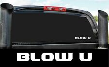 BLOW U DIESEL 4X4 STICKER DECAL COUNTRY PICKUP POWER STROKE