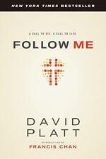 Follow Me: A Call to Die.  A Call to Live. Platt, David Paperback