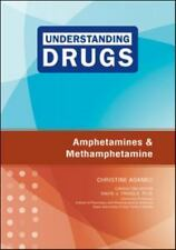Amphetamines and Methamphetamine (Understanding Drugs)-ExLibrary