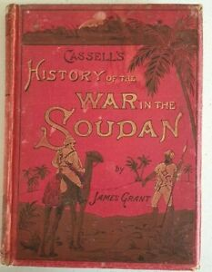Cassell's History Of The War In The Soudan: By James Grant. Vol 1 HC VGC 1800's