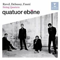 Quatuor ebene - Debussy, Faure and Ravel: String Quartets [CD]
