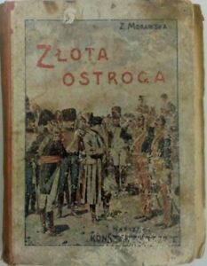 1928   ZLOTA OSTROGA Zuzanna Morawska   Polish book   Hardcover