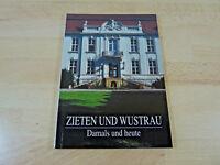 Zieten und Wustrau - Damals und heute / Taschenbuch
