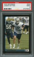 2003 bowman #243 JASON WITTEN dallas cowboys rookie card PSA 9