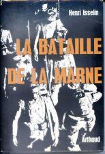 LA BATAILLE DE LA MARNE - Henri Isselin 1964