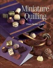 MINIATURE QUILLING BY DIANE CRANE paper quilling crafts quilling hobby