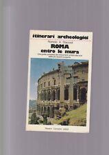 Staccioli ROMA ENTRO LE MURA guida completa monumenti Newton