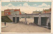 Subway on Main Street in Moncton New Brunswick Canada Postcard 1926