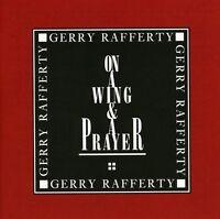 Gerry Rafferty - On a Wing & Prayer [New CD]
