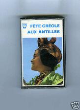 CASSETTE TAPE (NEW ) FETE CREOLE AUX ANTILLES