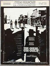 Magazine LE FILM FRANCAIS La Cinémato UNE CORDE, UN COLT Michèle Mercier *