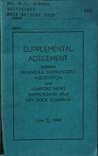 1949 PENINSULA SHIPBUILERS ASSN & NEWPORT NEWS S&D COMPANY UNION AGREEMENT