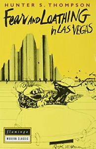 FEAR AND LOATHING IN LAS VEGAS by Thompson, Hunter S. Book The Fast Free