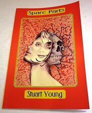 Stuart Young – Spare Parts - UK 1st paperback - 2003 - Rainfall Books