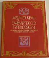 Art Nouveau and Early Art Deco: Type and Design ... by Theodore Menten Paperback